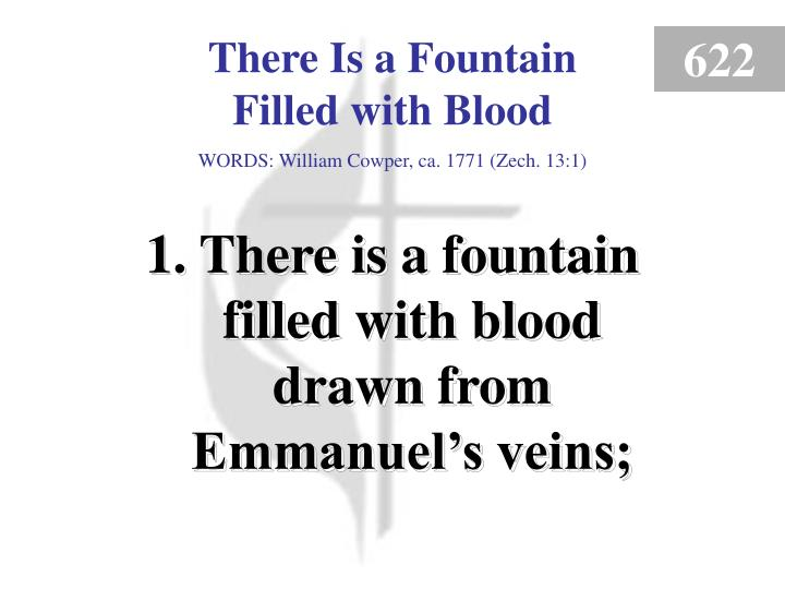 there is a fountain filled with blood 1 n.