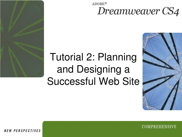 tutorial 2 planning and designing a successful web site n.