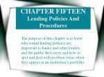chapter fifteen lending policies and procedures