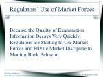 regulators use of market forces