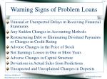 warning signs of problem loans