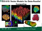 cis 610 vector models for data parallel computing