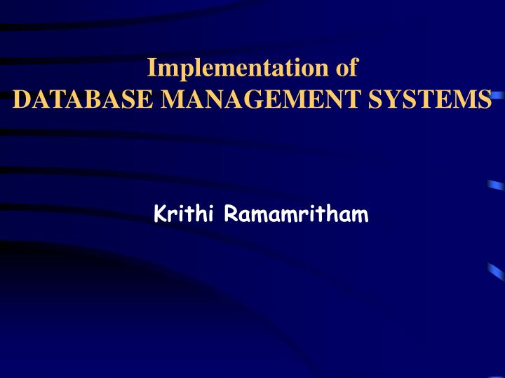 implementation of database management systems n.
