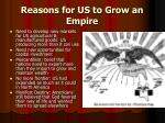 reasons for us to grow an empire