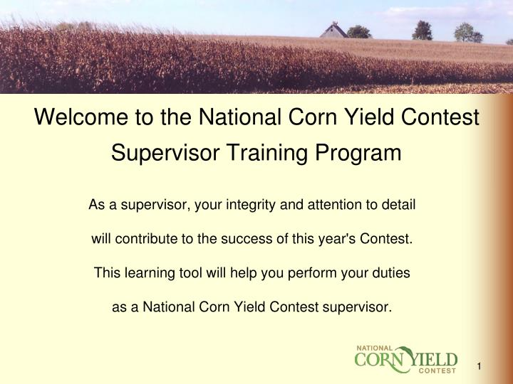welcome to the national corn yield contest supervisor training program n.