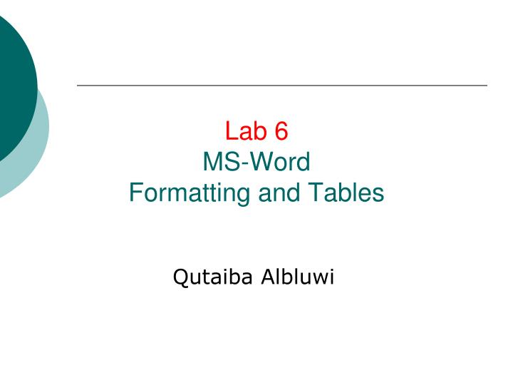 lab 6 ms word formatting and tables n.