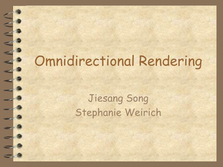 omnidirectional rendering n.