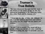 truman s true beliefs