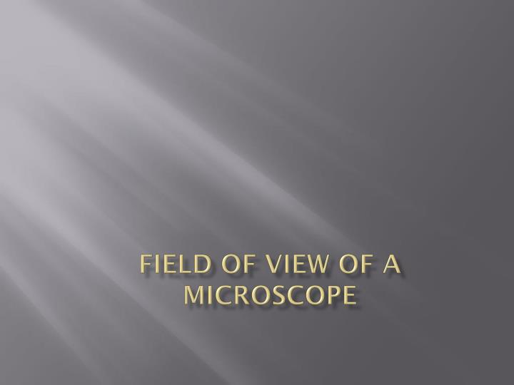 field of view of a microscope n.