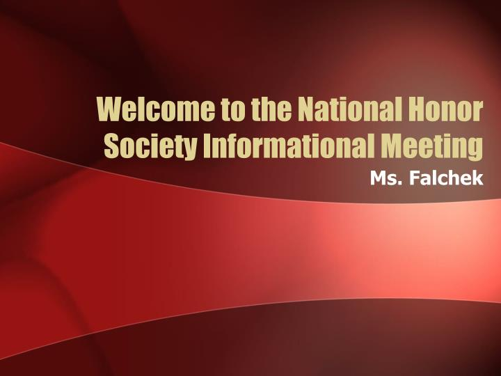 welcome to the national honor society informational meeting n.