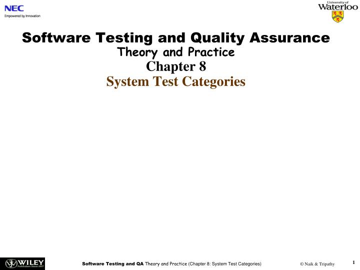 software testing and quality assurance theory and practice chapter 8 system test categories n.