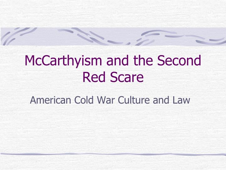 mccarthyism and the second red scare n.