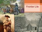 frontier life