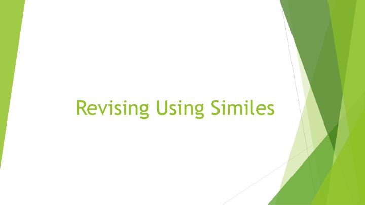 revising using similes n.
