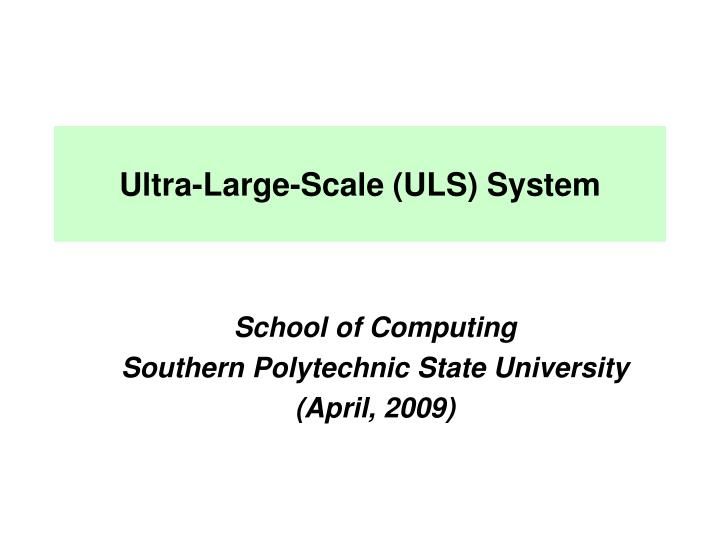 ultra large scale uls system n.