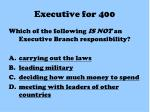 executive for 400