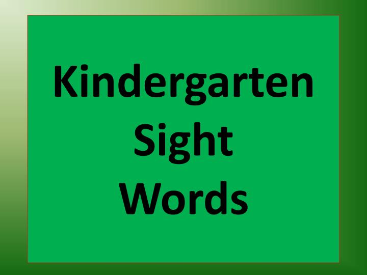 kindergarten sight words n.