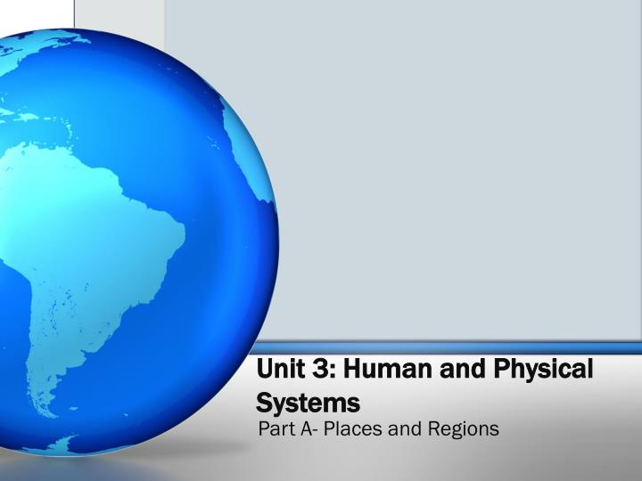 unit 3 human and physical systems n.