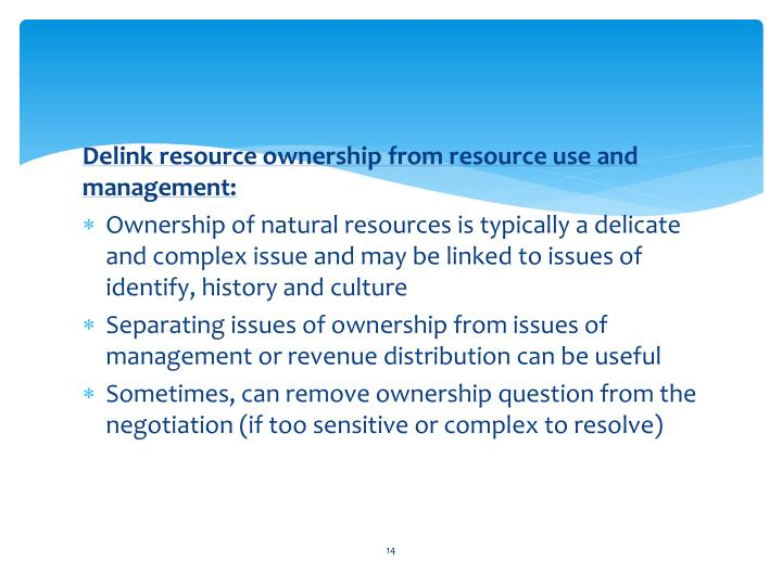 Delink resource ownership from resource use and management: