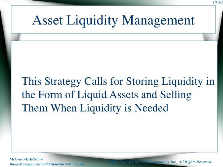 Asset Liquidity Management