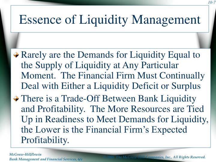 Essence of Liquidity Management