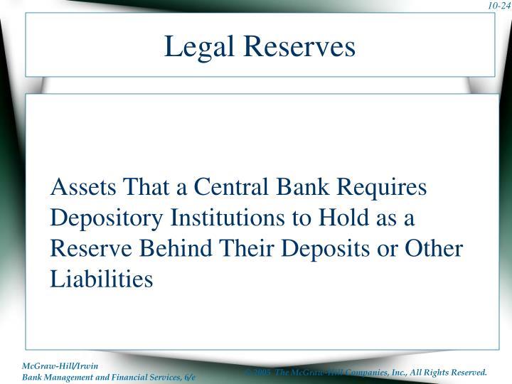 Legal Reserves