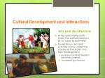 cultural development and interactions1