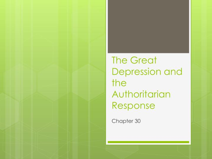 the great depression and the authoritarian response n.