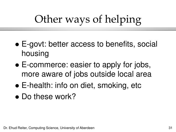Other ways of helping