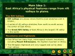 main idea 1 east africa s physical features range from rift valleys to plains
