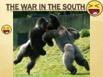 the war in the south1