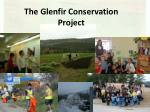 the glenfir conservation project