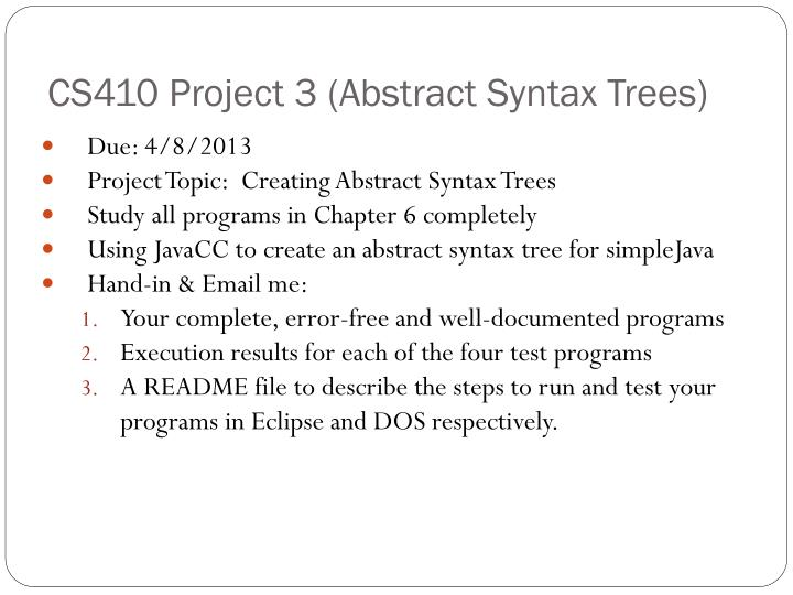 cs410 project 3 abstract syntax trees n.