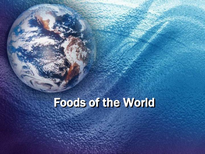 foods of the world n.