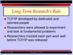 long term research s role