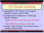 tcp provides reliability