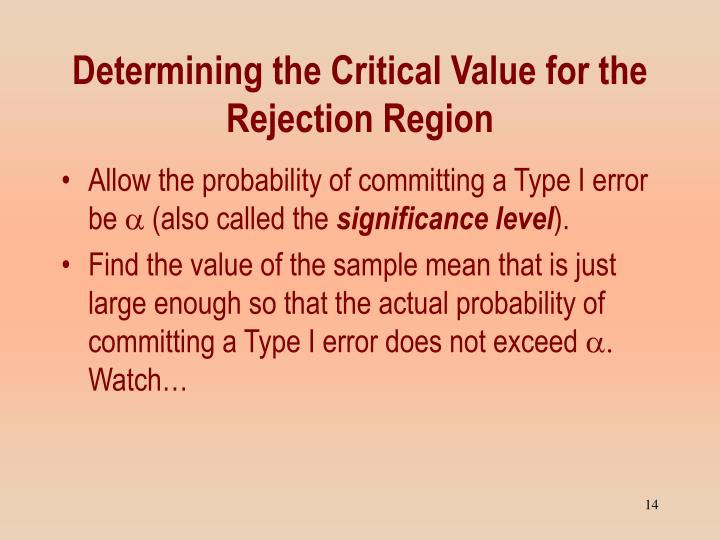 Determining the Critical Value for the Rejection Region