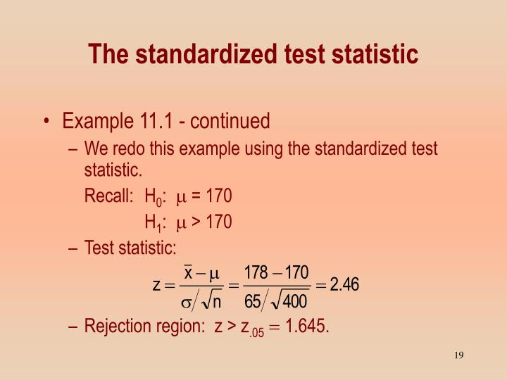 The standardized test statistic