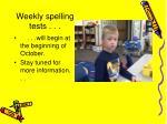 weekly spelling tests
