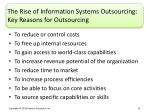 the rise of information systems outsourcing key reasons for outsourcing