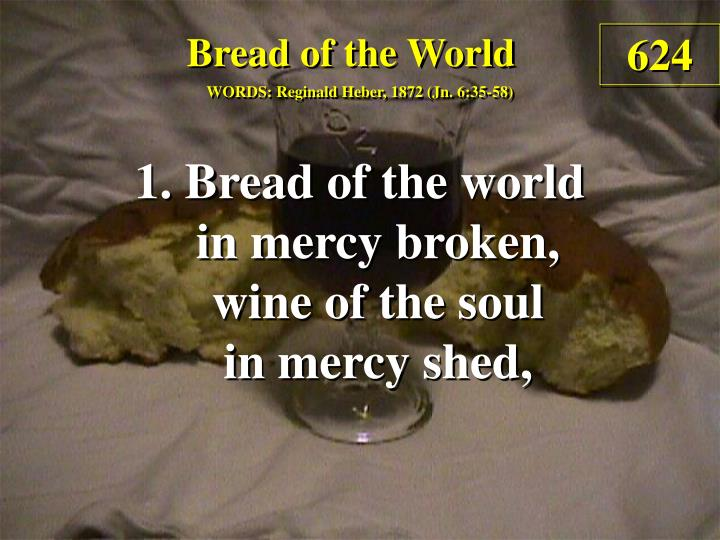 bread of the world 1 n.