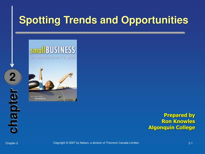 Spotting Trends and Opportunities