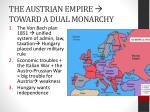 the austrian empire toward a dual monarchy