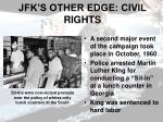 jfk s other edge civil rights