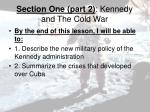 section one part 2 kennedy and the cold war