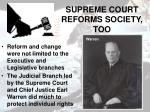 supreme court reforms society too