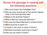 revise the passage in reading with the following questions