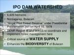 ipo dam watershed