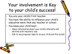 your involvement is key to your child s success
