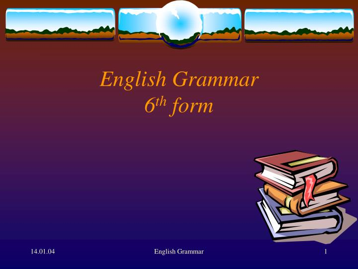 english grammar 6 th form n.
